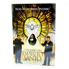 DVD O Rosário do Espírito Santo – Padre Dudu e Ironi Spuldaro