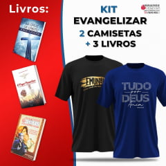 KIT EVANGELIZAR TUDO POR DEUS 2 CAMISETAS + 3 LIVROS